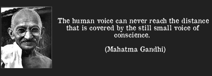 quote-the-human-voice-can-never-reach-the-distance-that-is-covered-by-the-still-small-voice-of-conscience-mahatma-gandhi-68117